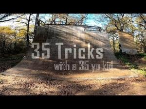 35 tricks at 35