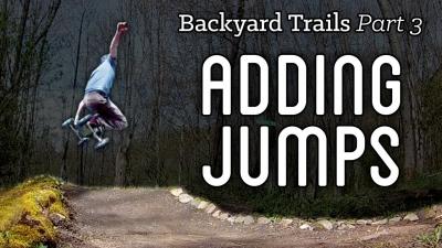 Backyard Trails 03 - Adding Jumps and Side Hits