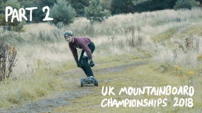 PART 2 - 2018 UK MOUNTAINBOARD CHAMPIONSHIPS