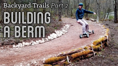 Backyard Trails 02 - Building a Berm