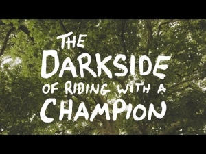 The dark side of riding with a champion